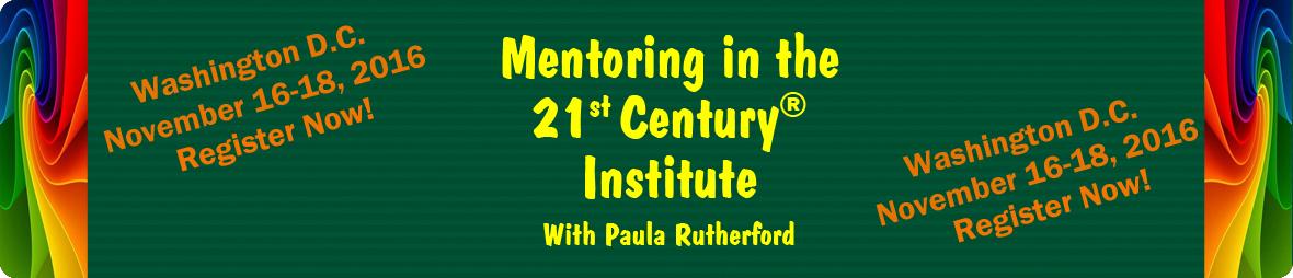 Mentoring in the 21st Century Institute