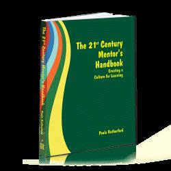 The 21st Century Mentor's Handbook