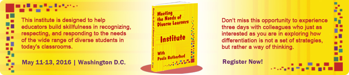 Meeting the Needs of Diverse Learners Institute