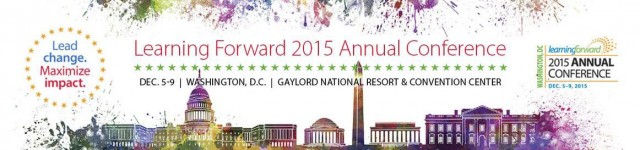 Learning Forward 2015 Conference