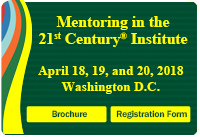 Mentoring in the 21st Century Institute